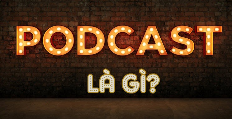 Podcast la gi